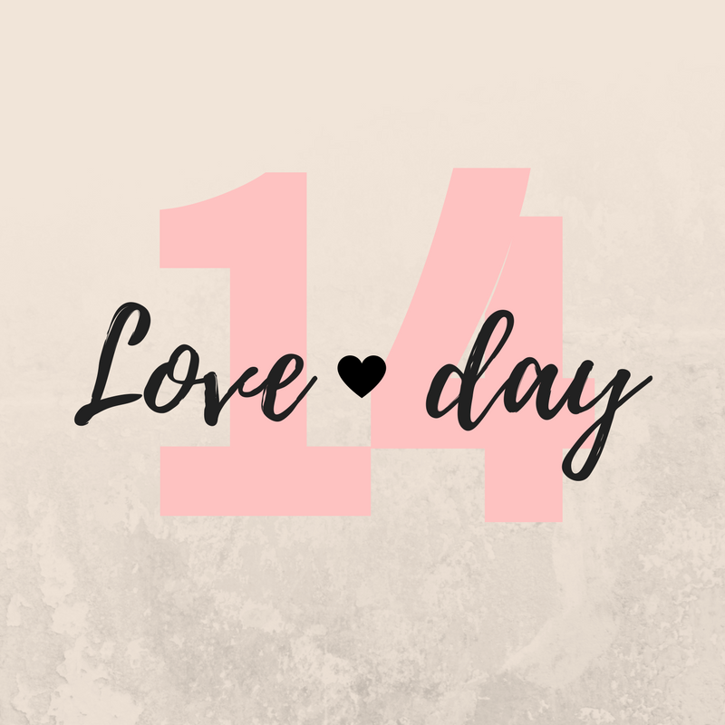 Feb 14 - Love Day