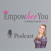 Empowher You podcast